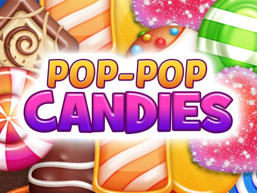 Pop-Pop Candies