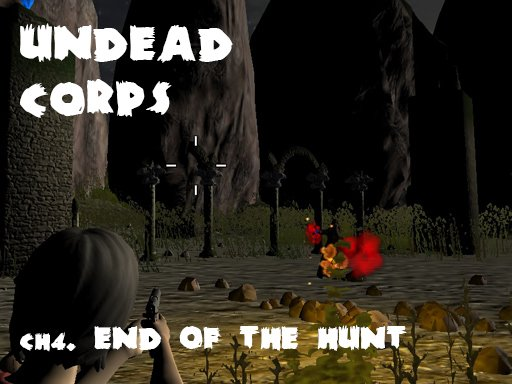 Undead Corps - CH4. End of the Hunt